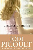 Change of heart : a novel