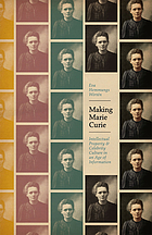 Making Marie Curie : intellectual property and celebrity culture in an age of information