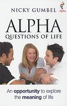Alpha : questions of life