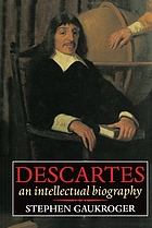 Descartes : an intellectual biography