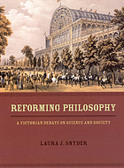 Reforming philosophy : a Victorian debate on science and society