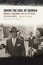 Saving the soul of Georgia : Donald L. Hollowell and the struggle for civil rights