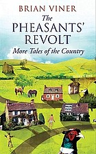 The pheasants' revolt : more tales of the country