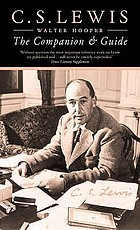 C.S. Lewis : a companion and guide