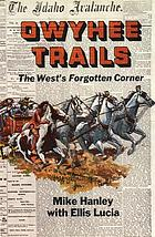 Owyhee trails : the West's forgotten corner