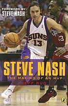Steve Nash : the making of an MVP