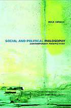 Social and political philosophy : contemporary perspectives