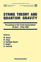 String theory and quantum gravity : proceedings of the Trieste Spring School, 23 April-1 May 1990