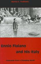 Ennio Flaiano and his Italy : postcards from a changing world