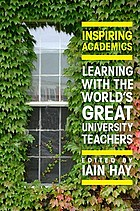 Inspiring academics : learning with the world's great university teachers