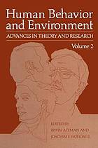 Human behavior and environment : advances in theory and research. Volume 2