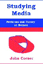 Studying media : problems of theory and method