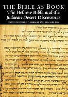 The Bible as book : the Hebrew Bible and the Judaean desert discoveries