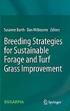 Breeding strategies for sustainable forage and turf grass improvement