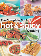 The complete book of hot & spicy cooking