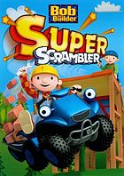 Bob the builder. / Super scrambler