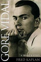 Gore Vidal : a biography