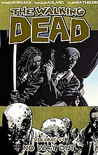 The walking dead. Volume 14, No way out