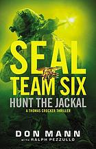 Hunt the jackal : a Thomas Crocker thriller