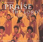 Praise the Lord! : gospel music in Washington, D.C.