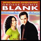 Grosse Pointe blank : soundtrack.