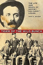 Tiger of the Wild Bunch : the life and death of Harvey