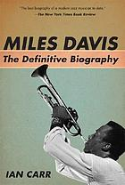 Miles Davis : the definitive biography