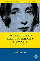 The regions of Sara Coleridge's thought : selected literary criticism