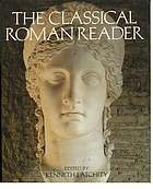 The classical Roman reader : new encounters with Ancient Rome