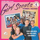Girl Scouts greatest hits. : Vol. 4, Celebrate together! songs and music for Girl Scout ceremonies.