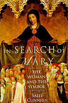In search of Mary : the woman and the symbol