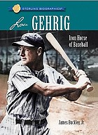 Lou Gehrig : Iron Horse of baseball