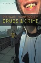 Drugs and Crime : Theories and Practices.