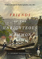 Friends of the unrighteous mammon : northern Christians and market capitalism, 1815-1860