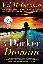 A darker domain : a novel
