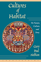 Cultures of Habitat : on nature, culture, and story