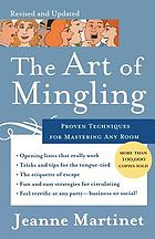 The art of mingling : proven techniques for mastering any room