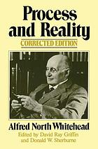 Process and reality : an essay in cosmology : Gifford lectures delivered in the University of Edinburgh during the session 1927-1928