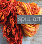 Spin art : mastering the craft of spinning textured yarn