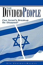 The divided people : can Israel's breakup be stopped?