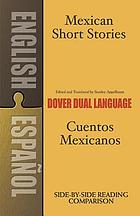 Mexican short stories = Cuentos mexicanos