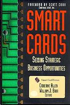 Smart cards : seizing strategic business opportunities