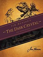 The dark crystal : the novelization : based on the Jim Henson film