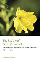 The review of natural products : the most complete source of natural product information.