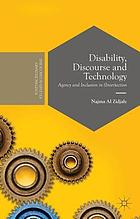 Disability, discourse and technology : agency and inclusion in (inter)action