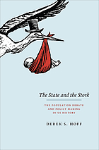 The state and the stork : the population debate and policy making in US history