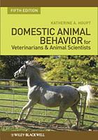 Domestic Animal Behavior for Veterinarians and Animal Scientists.