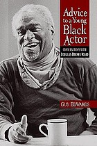 Advice to a young Black actor (and others) : conversations with Douglas Turner Ward
