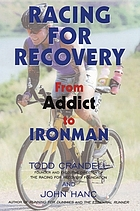Racing for recovery : from addict to ironman