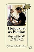 Holocaust as fiction : Bernhard Schlink's